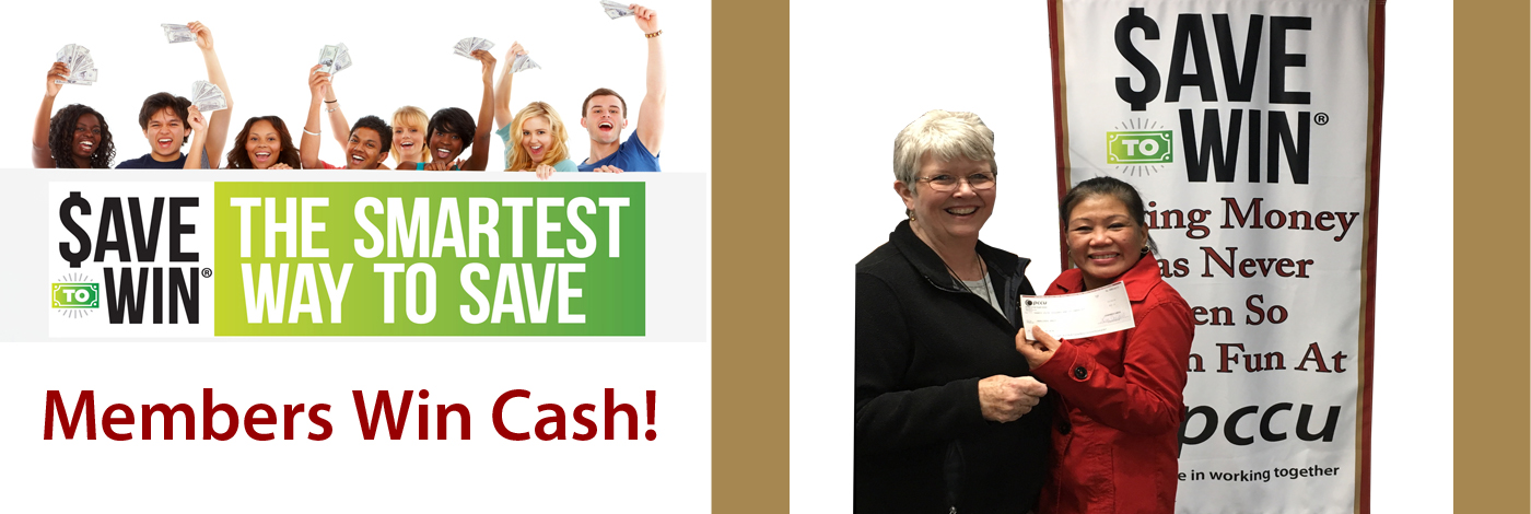 Members Win Cash With Save to Win