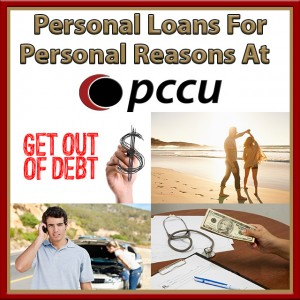 Personal Loans for Personal Reasons at PCCU